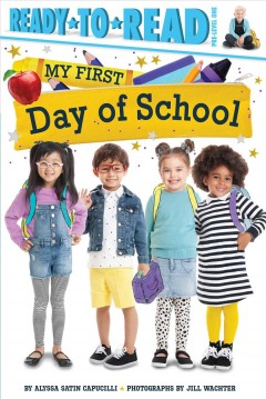 My first day of school - Alyssa Satin Capucilli