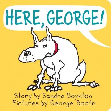 Here, George - Sandra Boynton