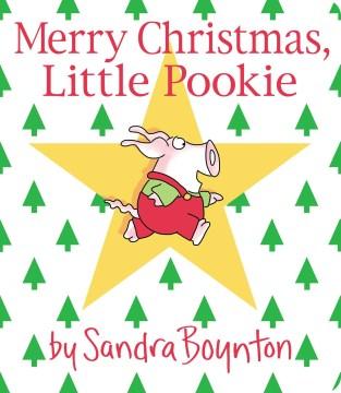 Merry Christmas, Little Pookie - Sandra Boynton