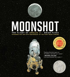 Moonshot : the flight of Apollo 11 / Brian Floca - Brian Floca