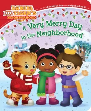 A very merry day in the neighborhood - Alexandra Cassel