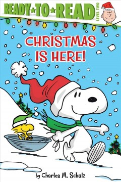 Christmas is here! - Charles M.1922-2000 Schulz