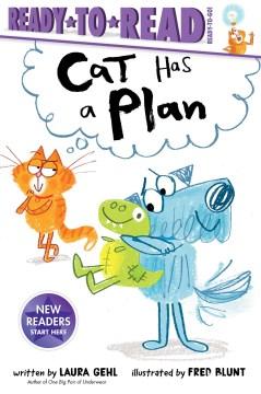 Cat has a plan - Laura Gehl