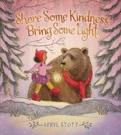Share some kindness, bring some light - Apryl Stott