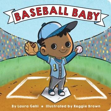 Baseball Baby - Laura Gehl