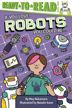 If you love robots, you could be ... - May Nakamura