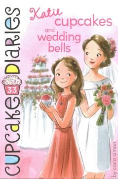 Katie Cupcakes and Wedding Bells - Coco Simon