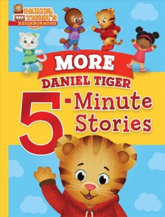 More Daniel Tiger 5-minute stories.