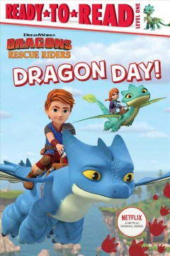 Dragon day! / adapted by Tina Gallo - Tina (ADP) Gallo