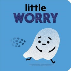 Little worry - Nadine Brun-Cosme