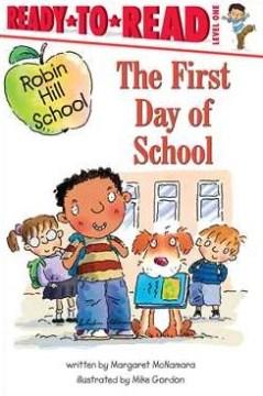 The first day of school - Margaret McNamara