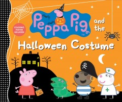 Peppa Pig and the Halloween costume.