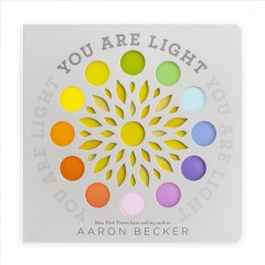 You are light - Aaron Becker