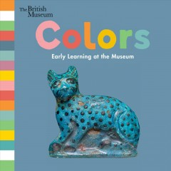 Colors : early learning at the museum.