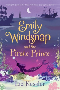 Emily Windsnap and the Pirate Prince - Liz; Farley Kessler
