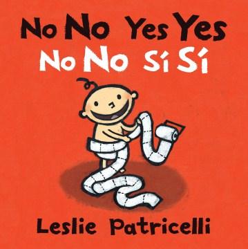 No no yes yes = No no sí sí - Leslie Patricelli