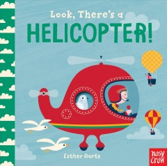 Look, there's a helicopter! - Esther Aarts