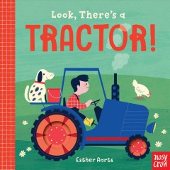 Look, there's a tractor! - Esther Aarts