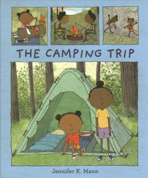 The camping trip - Jennifer K Mann