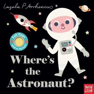 Where's the astronaut? - Ingela P Arrhenius