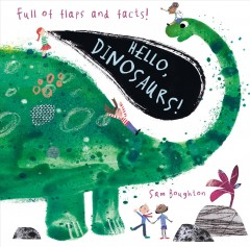Hello, Dinosaurs! - Sam Boughton
