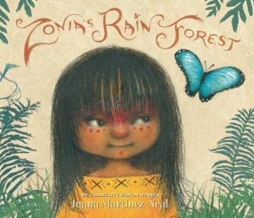 Zonia's rain forest - Juana Martinez-Neal
