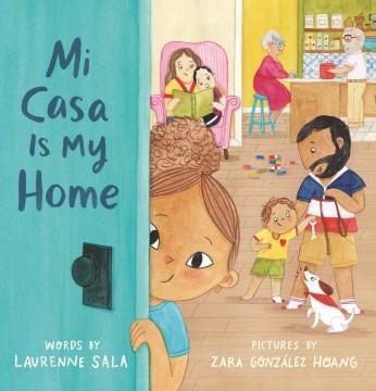 Mi casa is my home - Laurenne Sala