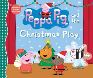 Peppa Pig and the Christmas play.