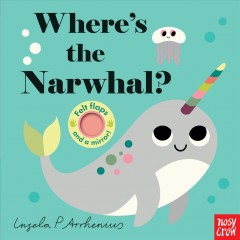 Where's the narwhal? - Ingela P Arrhenius