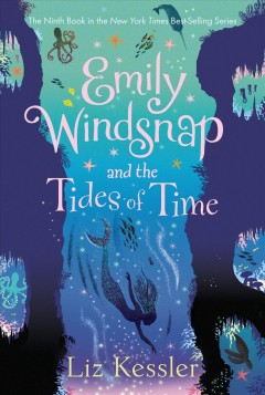 Emily Windsnap and the Tides of Time - Liz; Farley Kessler