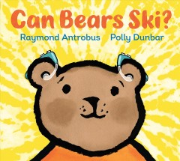 Can bears ski? - Raymond Antrobus