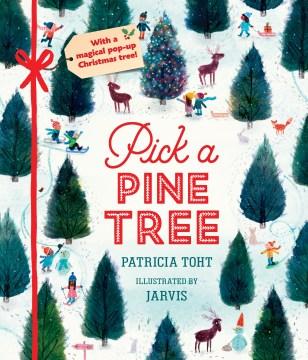 Pick a pine tree - Patricia Toht
