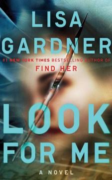Look for Me - Lisa Gardner