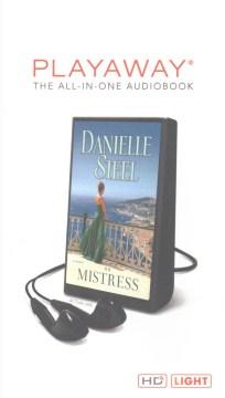 The mistress : a novel - Danielle Steel