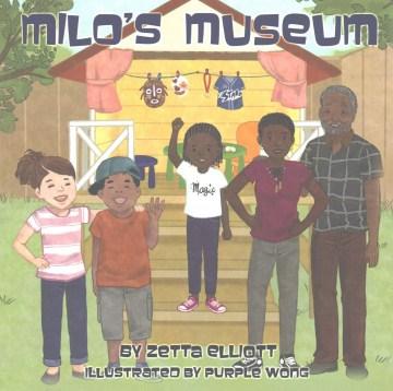 Milo's museum - Zetta Elliott