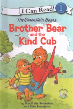Brother bear and the kind cub - Mike Berenstain