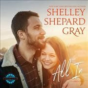 All In - Shelley Shepard; Gilbert Gray
