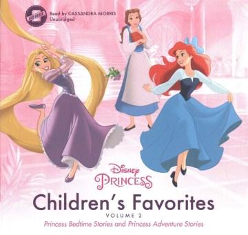 Disney Princess children's favorites : volume 2.