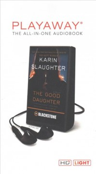The good daughter : a novel - Karin Slaughter