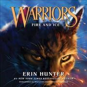 Fire and Ice - Erin; Andrews Hunter
