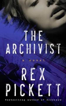 Archivist - Rex Pickett