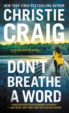 Don't Breathe a Word - Christie Craig