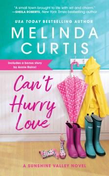 Can't Hurry Love : Includes a Bonus Novella - Melinda Curtis