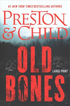 Old bones - Douglas J Preston