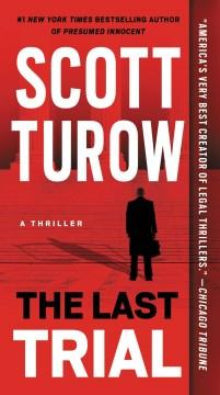 Last Trial - Scott Turow