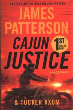 Cajun justice - James Patterson