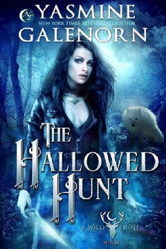 The Hallowed Hunt - Yasmine Galenorn