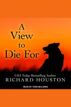 A view to die for - Richard Houston