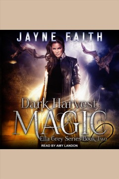 Dark harvest magic - Jayne Faith