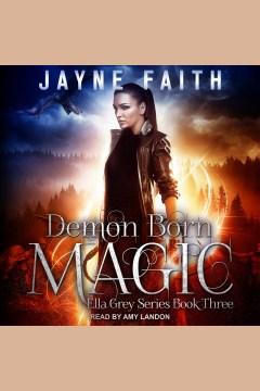 Demon born magic - Jayne Faith